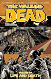 The Walking Dead Volume 24: Life and Death (Walking Dead Tp)