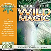 Wild Magic: The Immortals, Book 1 | [Tamora Pierce]