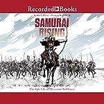 Samurai Rising: The Epic Life of Minamoto Yoshitsune | Pamela S. Turner