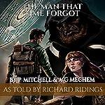 The Man That Time Forgot: Book 1 | Alan Mechem,Paul Mitchell