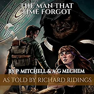 The Man That Time Forgot: Book 1 Audiobook