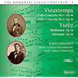 Vieuxtemps: Cello Concertos Nos.1 & 2; Ysayë: Méditation Op.16, Sérénade Op.22 - The Romantic Cello Concerto Vol.6