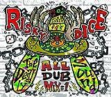 RISKY DICE ALL DUB PLATE MIX vol.1