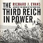 The Third Reich in Power Hörbuch von Richard J. Evans Gesprochen von: Sean Pratt
