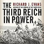 The Third Reich in Power | Richard J. Evans