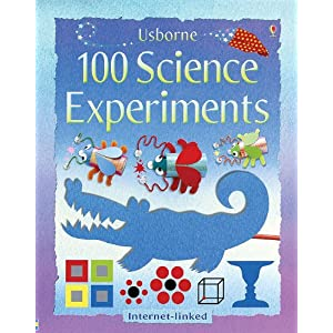 Usborne 100 Science Experiments: Internet-Linked (100 Science Experiments Il)