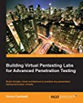 Building Virtual Pentesting Labs for...