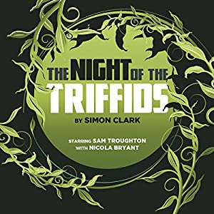 The Night of the Triffids Performance