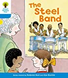 The Steel Band. Roderick Hunt, Gill Howell (Ort First Sentences)