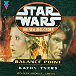 Star Wars: The New Jedi Order: Balance Point   Kathy Tyres