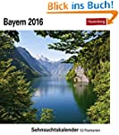 Bayern 2016: Sehnsuchtskalender, 53 P...