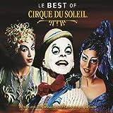 Le Best Of Cirque Du Soleil