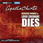 Lord Edgware Dies (Dramatised)  by Agatha Christie Narrated by John Moffatt