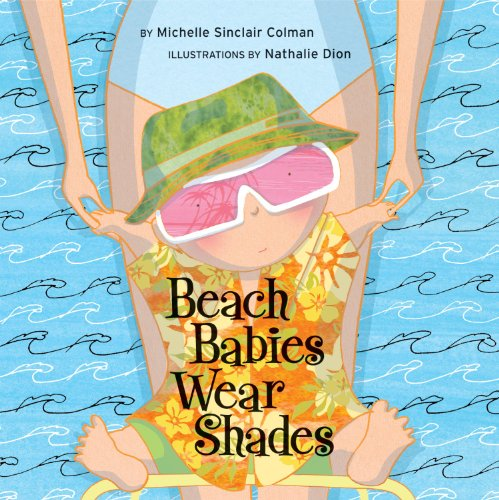Beach Babies Wear Shades (An Urban Babies Wear Black Book)