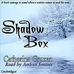 Shadow Box | Catherine Cruzan