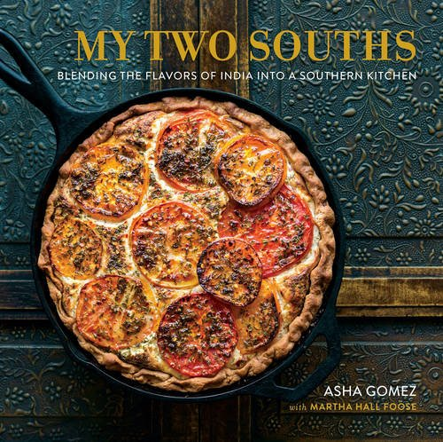 My Two Souths: Blending the Flavors of India into a Southern Kitchen (South Indian Cooking compare prices)