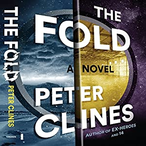 The Fold - Peter Clines