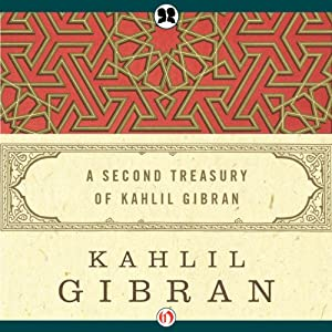 Second Treasury of Kahlil Gibran | [Kahlil Gibran]