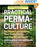Practical Permaculture: for Home Land...