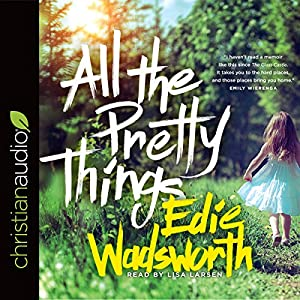 All the Pretty Things Audiobook