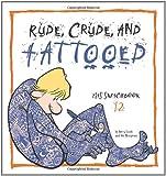 Rude, Crude, and Tattooed: Zits Sketchbook Number 12