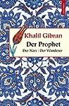 Der Prophet / Der Narr / Der Wanderer...
