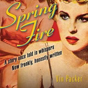 Spring Fire - Vin Packer