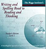 img - for Writing and Spelling Road to Reading and Thinking: A Neurolingistic Approach to Cognitive Development and English Literacy (An equal and optimal educational opportunity through multi-sensory language arts) book / textbook / text book