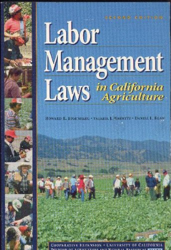 Labor Management Laws in California Agriculture (Publication / University of California, Division of Agricult)