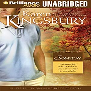 Someday: Sunrise Series #3 | [Karen Kingsbury]