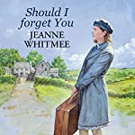Should I Forget You | Jeanne Whitmee
