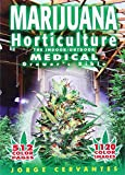 Marijuana Horticulture: The Indoor / Outdoor Medical Grower ´ s Bible - 9781878823236