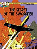 img - for The Secret of the Swordfish Part 1: Blake & Mortimer Vol. 15 (The Adventures of Blake & Mortimer) book / textbook / text book