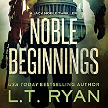 Noble Beginnings Audiobook by L. T. Ryan Narrated by Dennis Holland