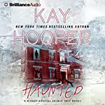 Haunted: Bishop/Special Crimes Unit, Book 15 (       ABRIDGED) by Kay Hooper Narrated by Joyce Bean