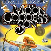 The Moon Goddess and the Son | [Donald Kingsbury]