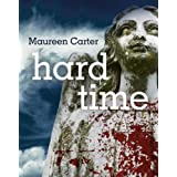 Hard Time: 4 (Bev Morriss Mysteries)by Maureen Carter