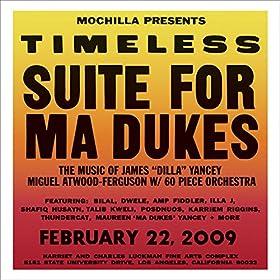 Mochilla Presents Timeless: Suite For Ma Dukes [Explicit]
