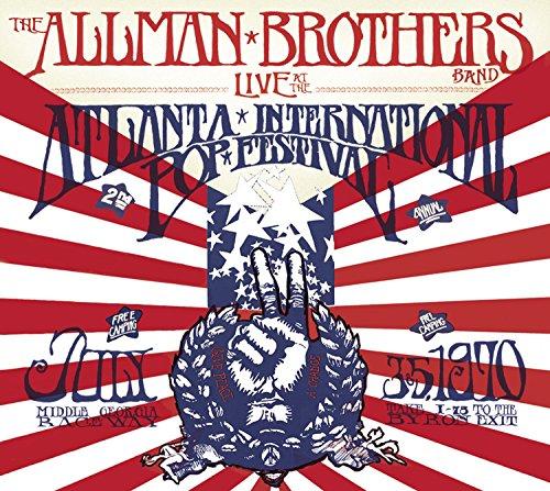 The Allman Brothers Band - Live At The Atlanta International Pop Festival: July 3 & 5, 1970 - Zortam Music