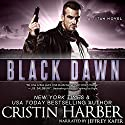 Black Dawn: Titan, Book 6 (       UNABRIDGED) by Cristin Harber Narrated by Jeffrey Kafer