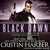 Black Dawn: Titan, Book 6 | Cristin Harber