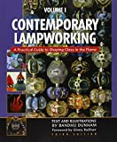 img - for Contemporary Lampworking (A Practical guide to shaping glass in the flame, volume 1) book / textbook / text book