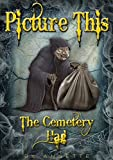 PICTURE THIS: The Cemetery Hag