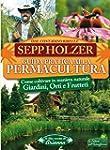 Guida Pratica alla Permacultura (Il f...
