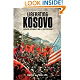 Liberating Kosovo: Coercive Diplomacy and U. S. Intervention (Belfer Center Studies in International Security)...