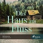 Das Haus am Fluss | Tanja Heitmann