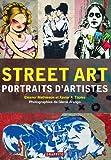 echange, troc Glenn Arango - Street Art Portraits d'artistes (Nouvelle edition)