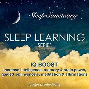 IQ Boost: Increase Your Intelligence, Memory & Brain Power Speech