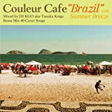 "Couleur CAFE ""BRAZIL"" with Summer Breeze ランキングお取り寄せ"