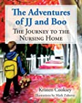 The Adventures of JJ and Boo: The Jou...